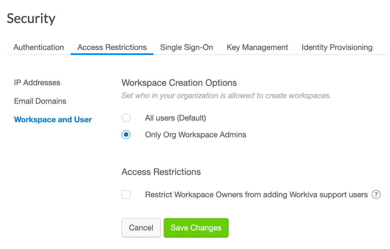 Workspace and User Restrictions